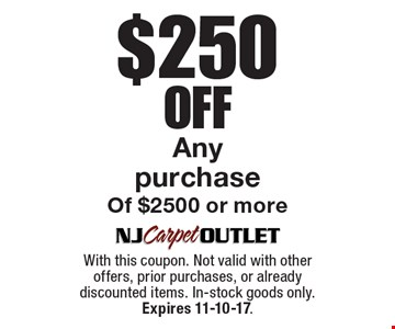 $250 Off AnypurchaseOf $2500 or more. With this coupon. Not valid with other offers, prior purchases, or already discounted items. In-stock goods only. Expires 11-10-17.