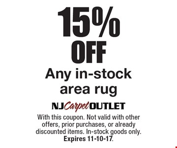15% Off Any in-stock area rug. With this coupon. Not valid with other offers, prior purchases, or already discounted items. In-stock goods only. Expires 11-10-17.