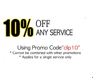 10% off any service. Using promo code