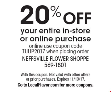 20% OFF your entire in-store or online purchase. Online use coupon code TULIP2017 when placing order. With this coupon. Not valid with other offers or prior purchases. Expires 11/10/17. Go to LocalFlavor.com for more coupons.