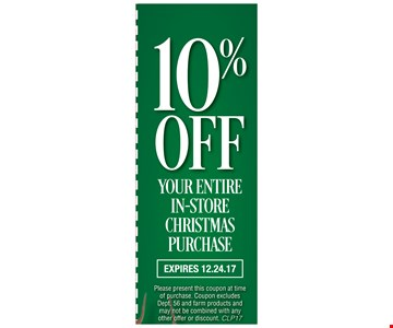 10% OFF your entire in -store Christmas purchase