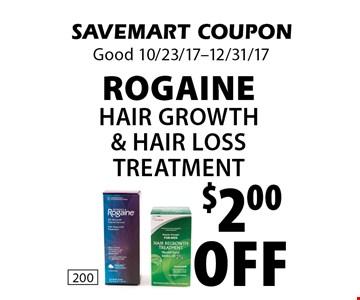 $2.00 off Rogaine Hair Growth & Hair Loss Treatment. SAVEMART COUPON. Good 10/23/17-12/31/17.