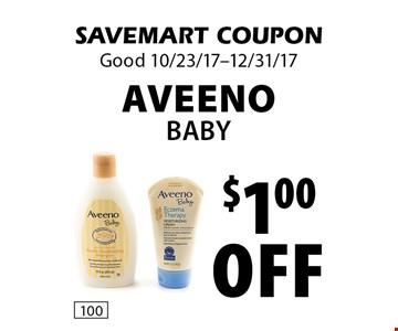 $1.00 off Aveeno Baby. SAVEMART COUPON. Good 10/23/17-12/31/17