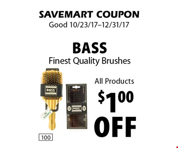 $1.00 off Bass Finest Quality Brushes All Products. SAVEMART COUPON. Good 10/23/17-12/31/17