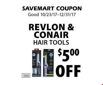 $5.00 off Revlon & Conair Hair Tools. SAVEMART COUPON. Good 10/23/17-12/31/17