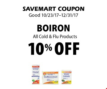 10% off Boiron. All Cold & Flu Products. SAVEMART COUPON. Good 10/23/17-12/31/17.