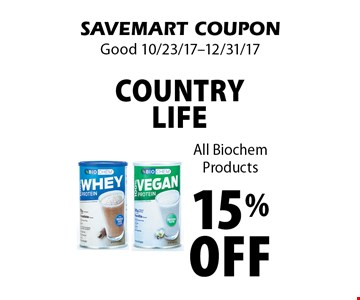 15% off Country Life All Biochem Products. SAVEMART COUPON. Good 10/23/17-12/31/17