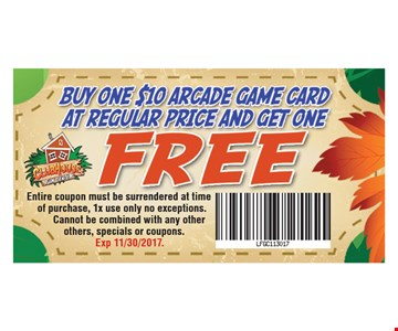 Buy One $10 Arcade Game Card at Regular Price And Get One Free