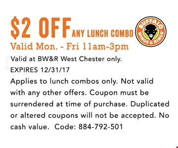 $2 OFF ANY LUNCH COMBO