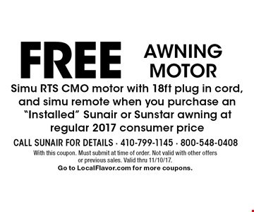 FREE AWNING MOTOR Simu RTS CMO motor with 18ft plug in cord, and simu remote when you purchase an