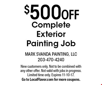 $500 OFF Complete Exterior Painting Job. New customers only. Not to be combined with any other offer. Not valid with jobs in progress. Limited time only. Expires 11-10-17. Go to LocalFlavor.com for more coupons.