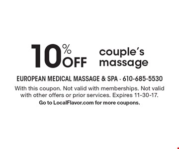 10% Off couple's massage. With this coupon. Not valid with memberships. Not valid with other offers or prior services. Expires 11-30-17.Go to LocalFlavor.com for more coupons.