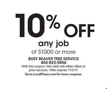 10% Off any job of $1000 or more. With this coupon. Not valid with other offers or prior services. Offer expires 11/3/17. Go to LocalFlavor.com for more coupons.