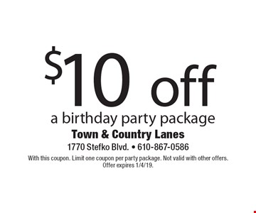 $10 off a birthday party package. With this coupon. Limit one coupon per party package. Not valid with other offers. Offer expires 1/4/19.