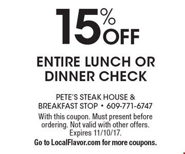 15% Off entire lunch or dinner check. With this coupon. Must present before ordering. Not valid with other offers. Expires 11/10/17. Go to LocalFlavor.com for more coupons.