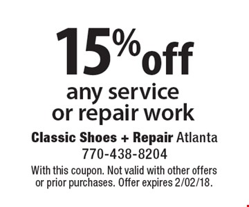 15% off any service or repair work. With this coupon. Not valid with other offers or prior purchases. Offer expires 2/02/18.