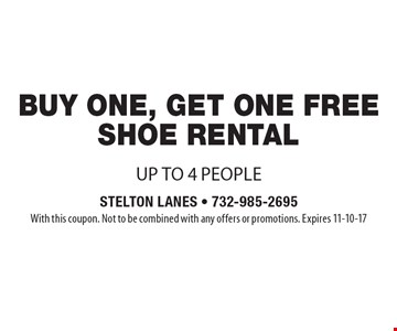 Free shoe rental with purchase of one shoe rental, up to 4 people. With this coupon. Not to be combined with any offers or promotions. Expires 11-10-17