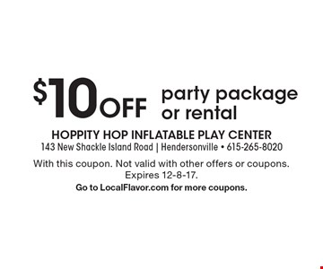 $10 Off party package or rental. With this coupon. Not valid with other offers or coupons. Expires 12-8-17. Go to LocalFlavor.com for more coupons.