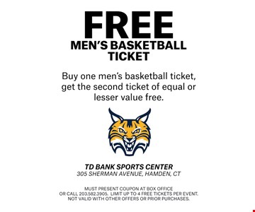 buy one men's basketball ticket, get the second ticket of equal or lesser value free
