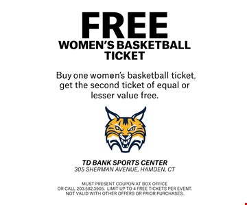 buy one women's basketball ticket, get the second ticket of equal or lesser value free