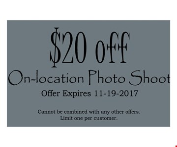 $20 off on-location photo shoot. cannot be combined with other offers.