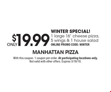 ONLY $19.99 WINTER SPECIAL 1 large 16
