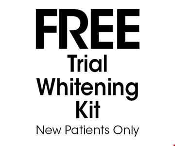 Free Trial Whitening Kit. New Patients Only.