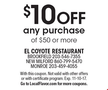 $10 Off any purchase of $50 or more. With this coupon. Not valid with other offers or with certificate program. Exp. 11-10-17. Go to LocalFlavor.com for more coupons.