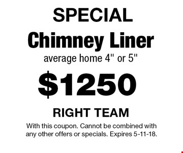 SPECIAL - $1250 Chimney Liner average home 4