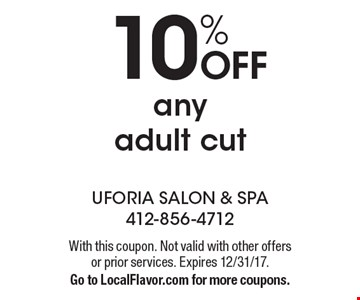 10% OFF any adult cut. With this coupon. Not valid with other offers or prior services. Expires 12/31/17.Go to LocalFlavor.com for more coupons.