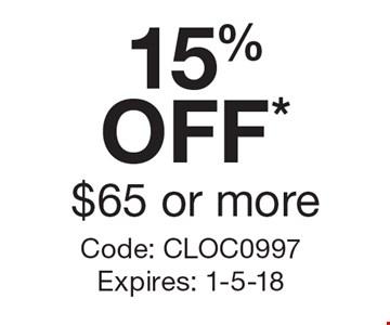 15% OFF* $65 or more. Code: cloc0997. Expires: 1-5-18