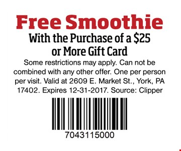 Free smoothie with the purchase of a $25 or more gift card