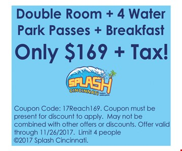 Double room  + 4 water park passes + Breakfast Only $169 +tax
