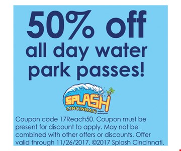 50% OFF all day water park passes !