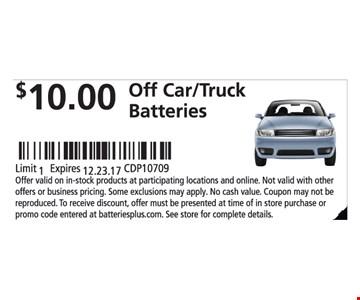 $10.00 Off Car/Truck Batteries