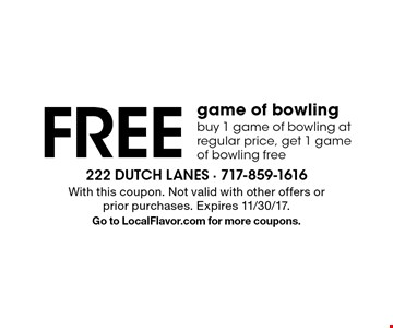 Free game of bowling. Buy 1 game of bowling at regular price, get 1 game of bowling free. With this coupon. Not valid with other offers or prior purchases. Expires 11/30/17. Go to LocalFlavor.com for more coupons.