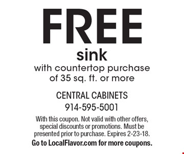 FREE sink with countertop purchase of 35 sq. ft. or more. With this coupon. Not valid with other offers, special discounts or promotions. Must be presented prior to purchase. Expires 2-23-18. Go to LocalFlavor.com for more coupons.