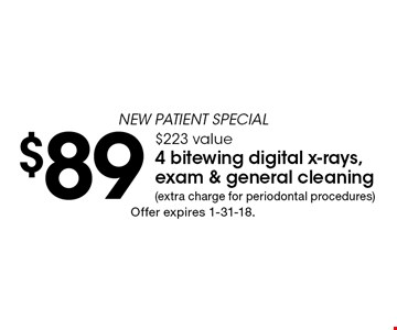 New patient special - $89 4 bitewing digital x-rays, exam & general cleaning. $223 value (extra charge for periodontal procedures). Offer expires 12-8-17.