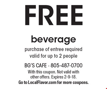 FREE beverage. Purchase of entree required valid for up to 2 people. With this coupon. Not valid with other offers. Expires 2-9-18. Go to LocalFlavor.com for more coupons.
