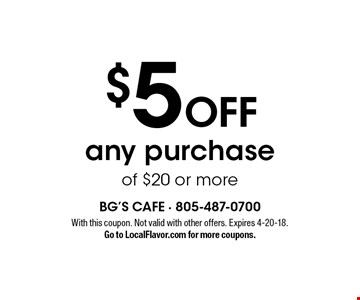 $5 Off any purchase of $20 or more. With this coupon. Not valid with other offers. Expires 4-20-18. Go to LocalFlavor.com for more coupons.
