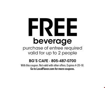 Free beverage purchase of entree required. valid for up to 2 people. With this coupon. Not valid with other offers. Expires 4-20-18. Go to LocalFlavor.com for more coupons.