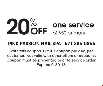 20% off one service of $50 or more. With this coupon. Limit 1 coupon per day, per customer. Not valid with other offers or coupons. Coupon must be presented prior to service order. Expires 6-30-18.