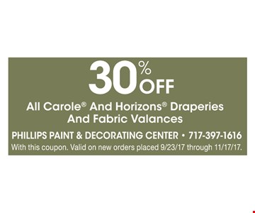 30% off all Carole and Horizons draperies an fabric valances