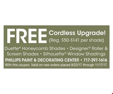 Free cordless upgrade
