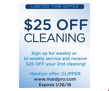 $25 off your second cleaning.