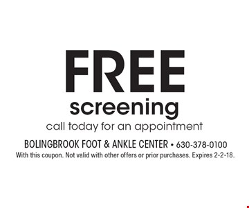 Free screening call today for an appointment. With this coupon. Not valid with other offers or prior purchases. Expires 2-2-18.