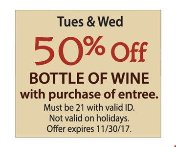 50% off a bottle of wine with purchase of entree