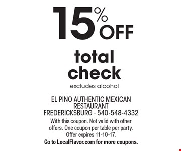 15% OFF total check, excludes alcohol. With this coupon. Not valid with other offers. One coupon per table per party. Offer expires 11-10-17. Go to LocalFlavor.com for more coupons.