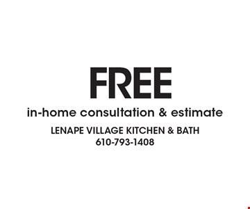 FREEin-home consultation & estimate.