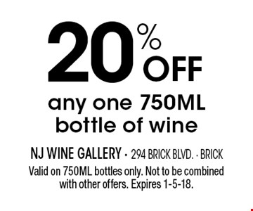 20% OFF any one 750ML bottle of wine. Valid on 750ML bottles only. Not to be combined with other offers. Expires 1-5-18.
